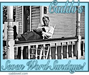 caddo's 7 word sunday