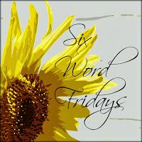 My Memory Art six word fridays